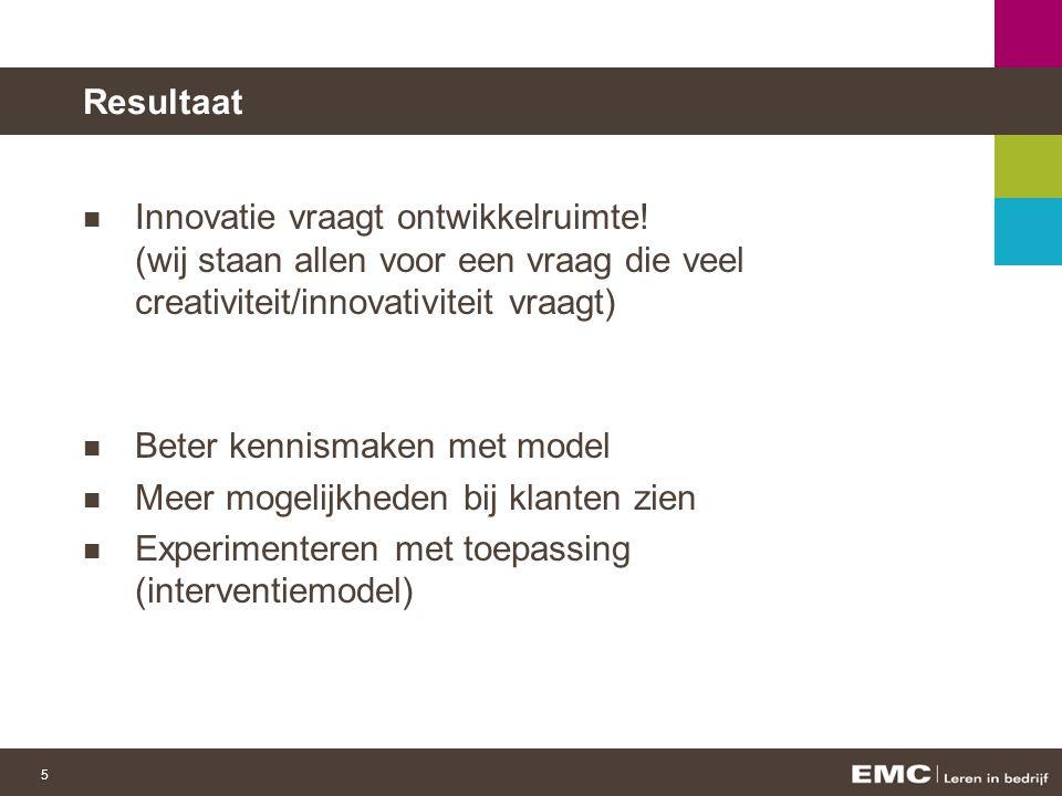 5 Resultaat Innovatie vraagt ontwikkelruimte.