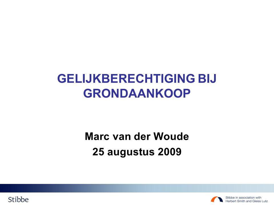 GELIJKBERECHTIGING BIJ GRONDAANKOOP Marc van der Woude 25 augustus 2009