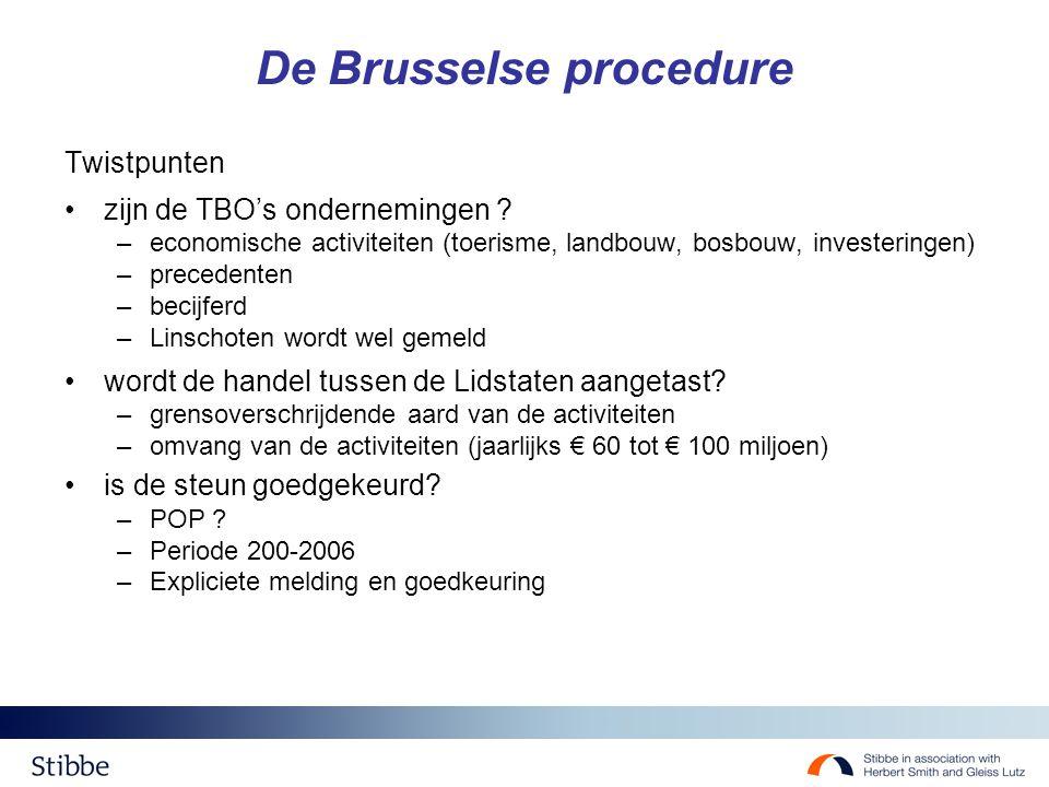 De Brusselse procedure Twistpunten zijn de TBO's ondernemingen .