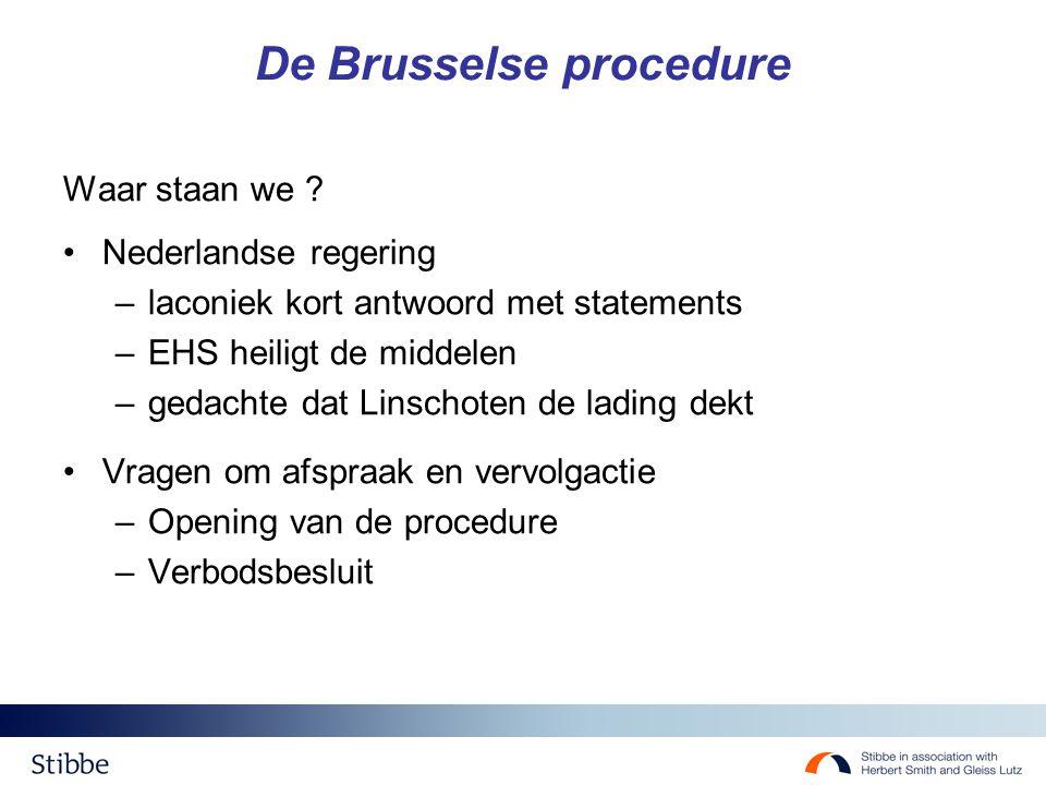 De Brusselse procedure Waar staan we .