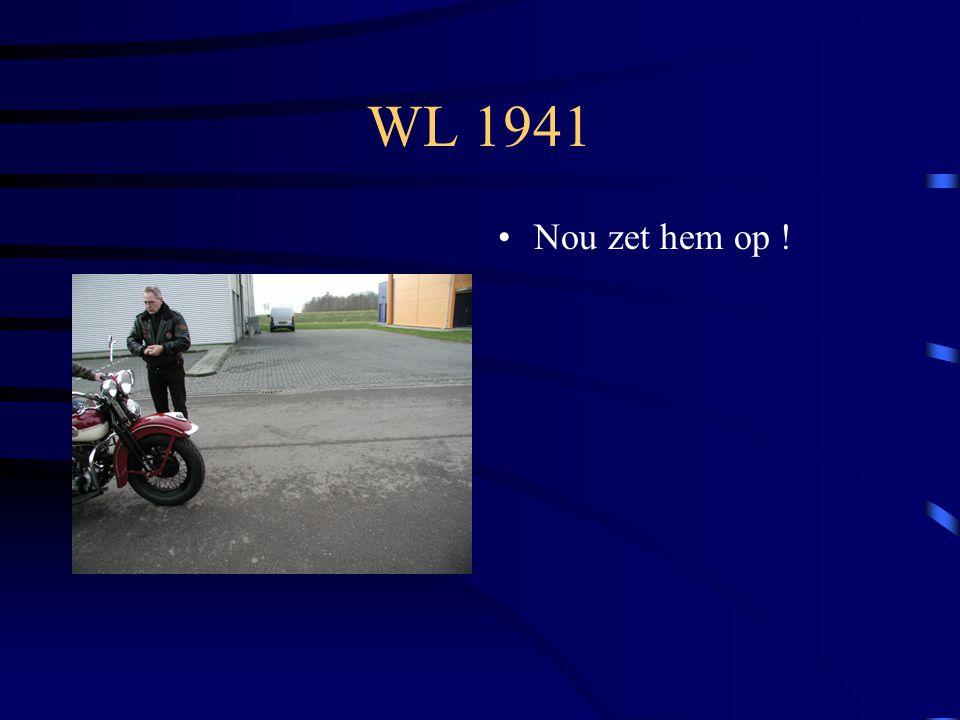 WL 1941 Nou zet hem op !