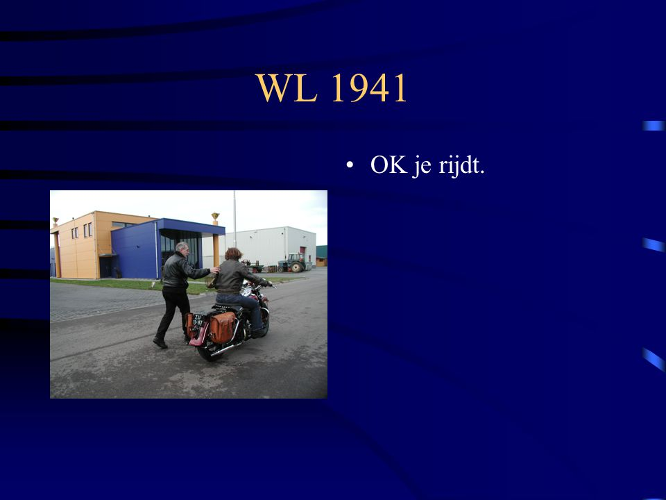 WL 1941 OK je rijdt.