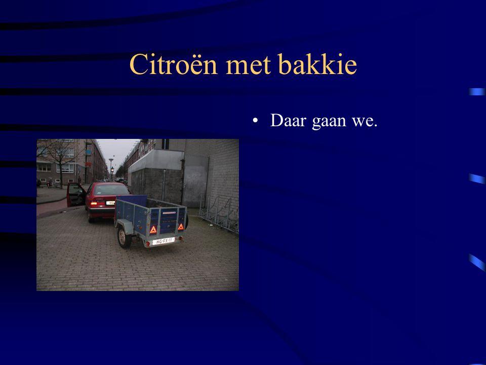 Citroën met bakkie Daar gaan we.