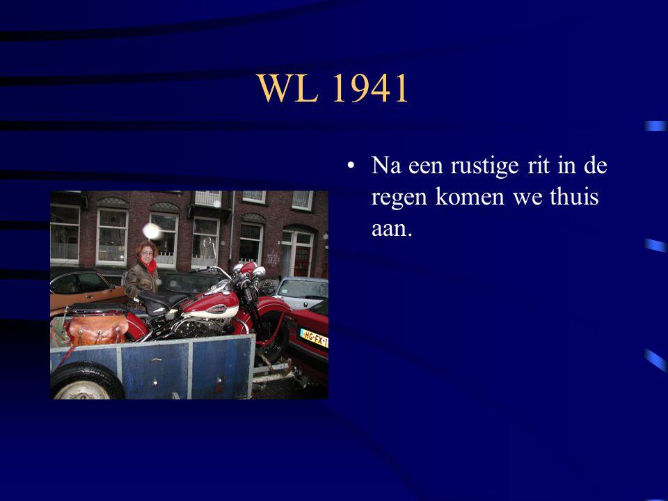 WL 1941 Na een rustige rit in de regen komen we thuis aan.