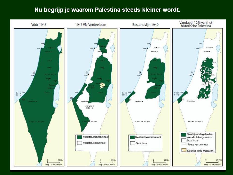 Nu begrijp je waarom Palestina steeds kleiner wordt.