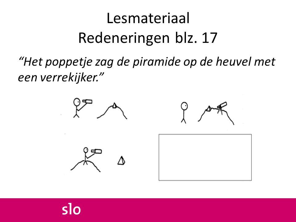 """Lesmateriaal Redeneringen blz. 17 """"Het poppetje zag de piramide op de heuvel met een verrekijker."""""""