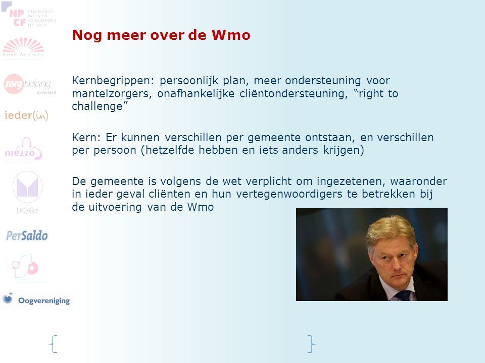 """Nog meer over de Wmo Kernbegrippen: persoonlijk plan, meer ondersteuning voor mantelzorgers, onafhankelijke cliëntondersteuning, """"right to challenge"""""""