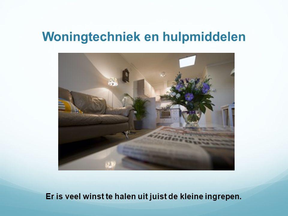Veiligheid buitenshuis  Toegang tot de woning; Zorg dat de woning door hulpverleners/familie/buren altijd te betreden is.