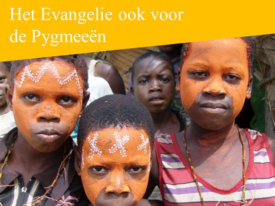 Het Evangelie ook voor de Pygmeeën