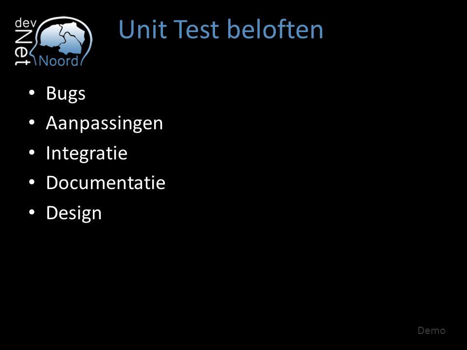 Unit Test beloften Bugs Aanpassingen Integratie Documentatie Design Demo