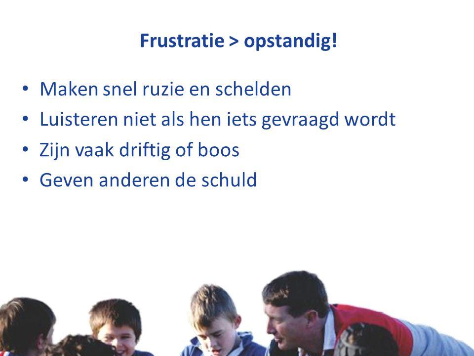 Copyright © Stichting Jeugdsport stichtingjeugdsport.nl Frustratie > opstandig.