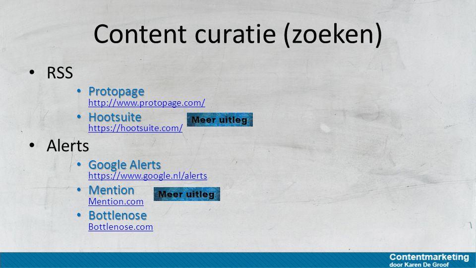 Content curatie (zoeken) RSS Protopage Protopage http://www.protopage.com/ http://www.protopage.com/ Hootsuite Hootsuite https://hootsuite.com/ https: