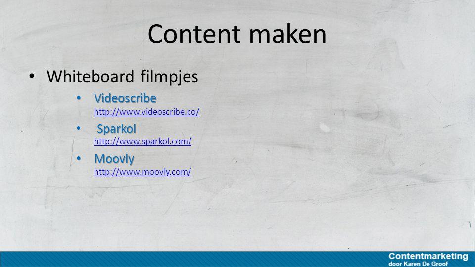 Content maken Whiteboard filmpjes Videoscribe Videoscribe http://www.videoscribe.co/ http://www.videoscribe.co/ Sparkol Sparkol http://www.sparkol.com