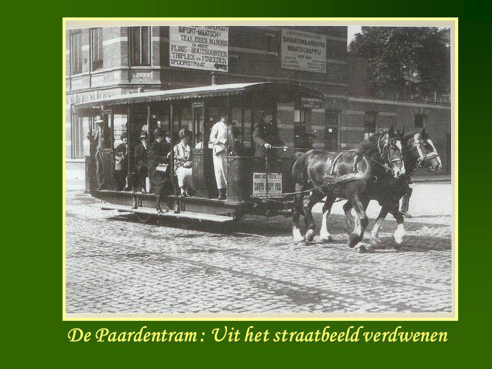 Paardentram De Paardentram : Uit het straatbeeld verdwenen
