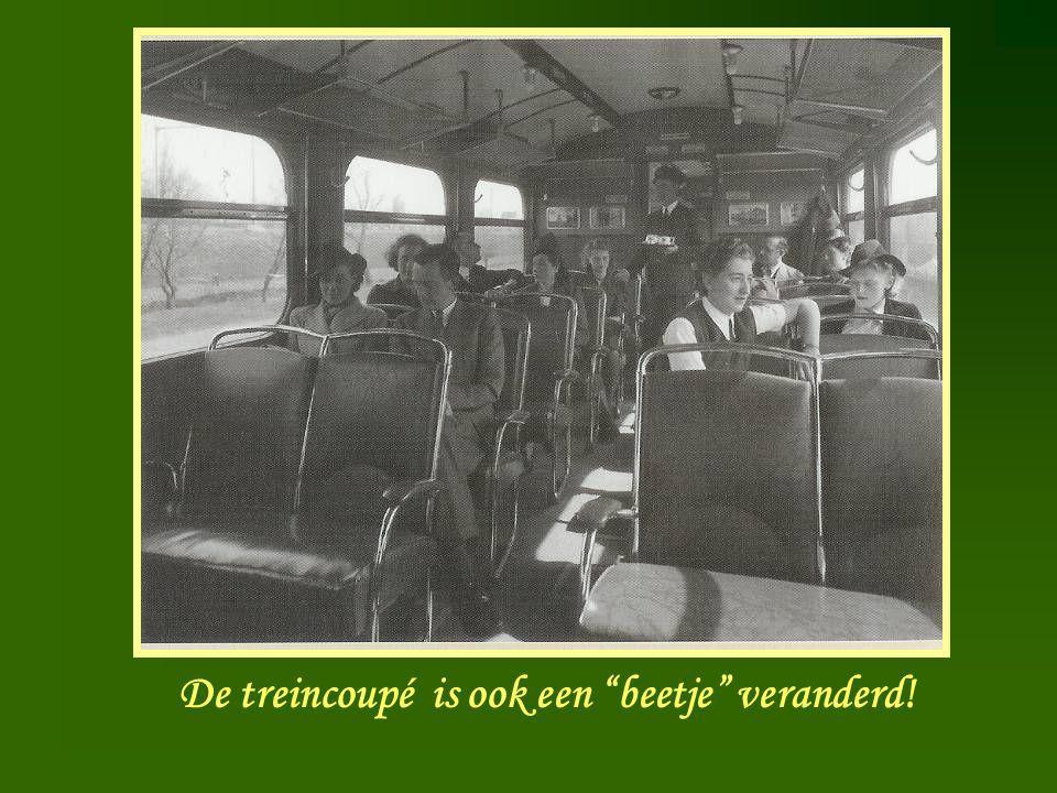 """Treincoupé De treincoupé is ook een """"beetje"""" veranderd!"""
