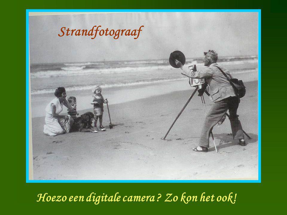 Strandfotograaf Strandfotograaf Hoezo een digitale camera ? Zo kon het ook!