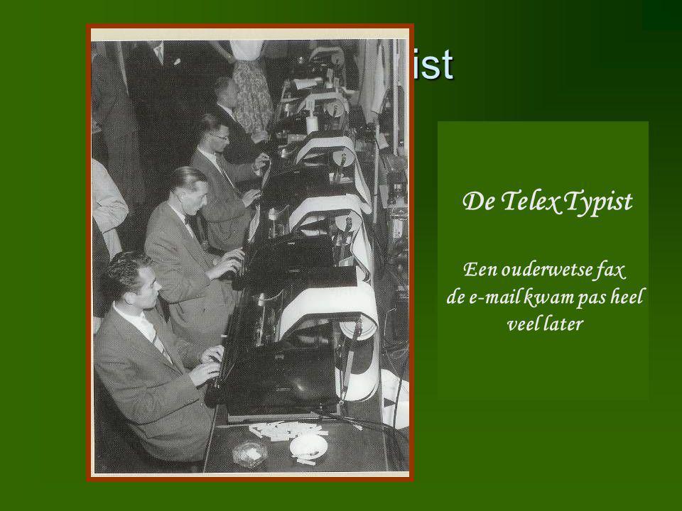 Telex Typist De Telex Typist Een ouderwetse fax de e-mail kwam pas heel veel later
