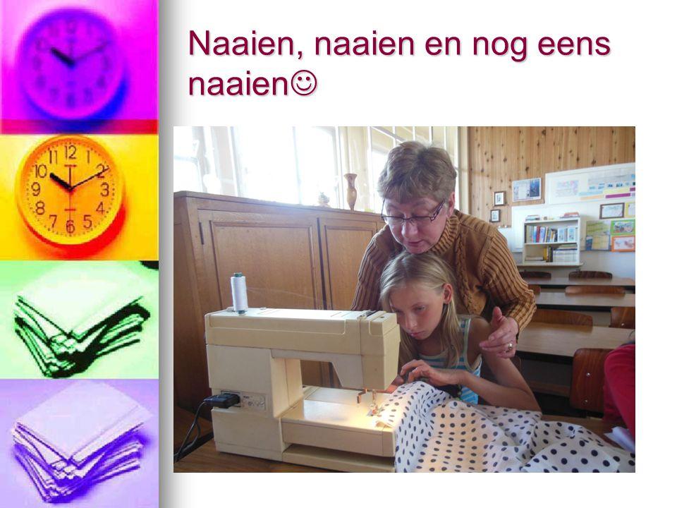 Naaien, naaien en nog eens naaien Naaien, naaien en nog eens naaien