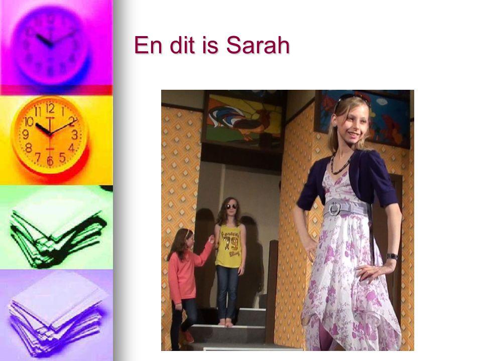 En dit is Sarah