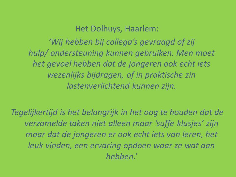Het Dolhuys, Haarlem: 'Wij hebben bij collega's gevraagd of zij hulp/ ondersteuning kunnen gebruiken.
