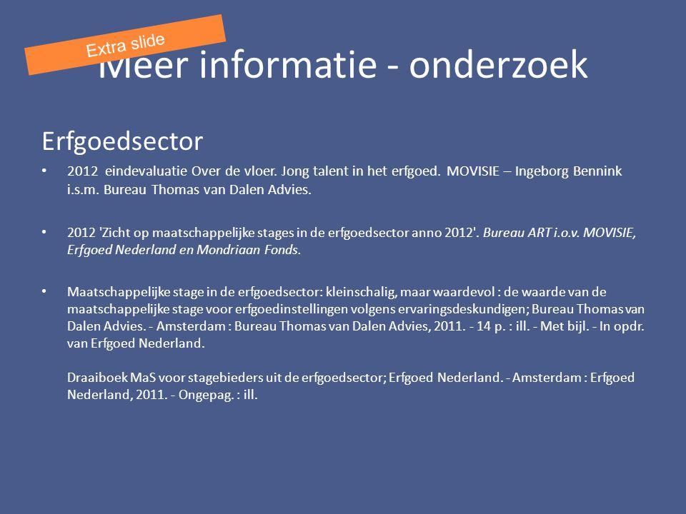 Meer informatie - onderzoek Erfgoedsector 2012 eindevaluatie Over de vloer.