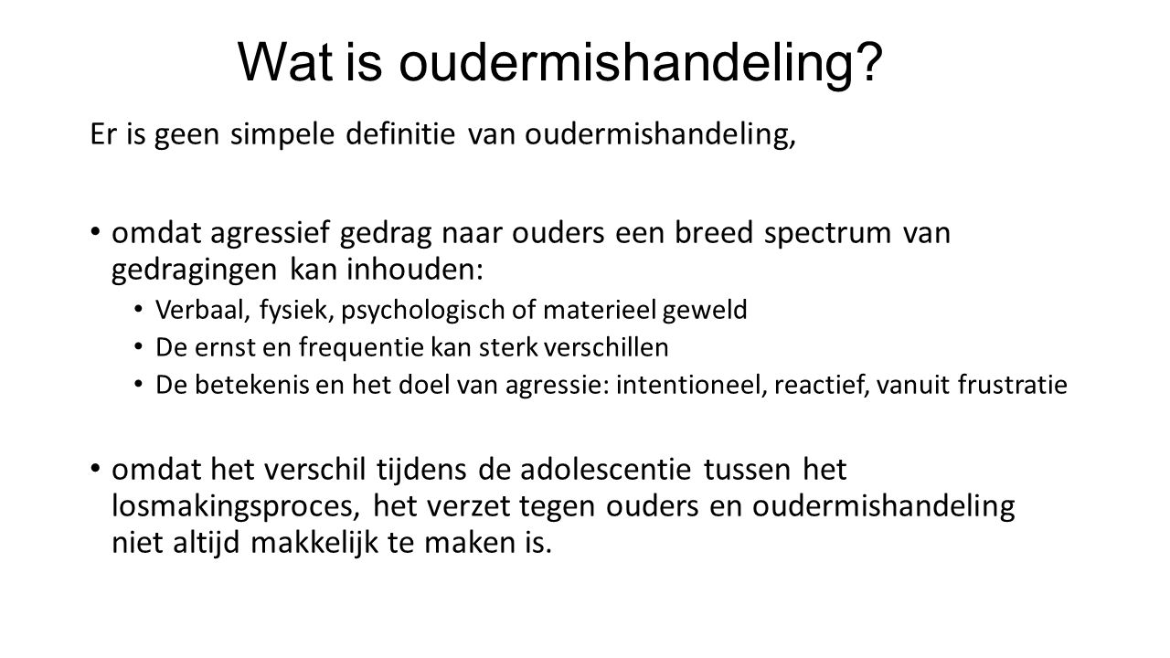 Wat is oudermishandeling.