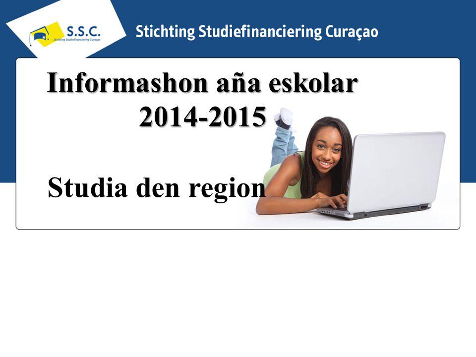 Informashon aña eskolar 2014-2015 Studia den region