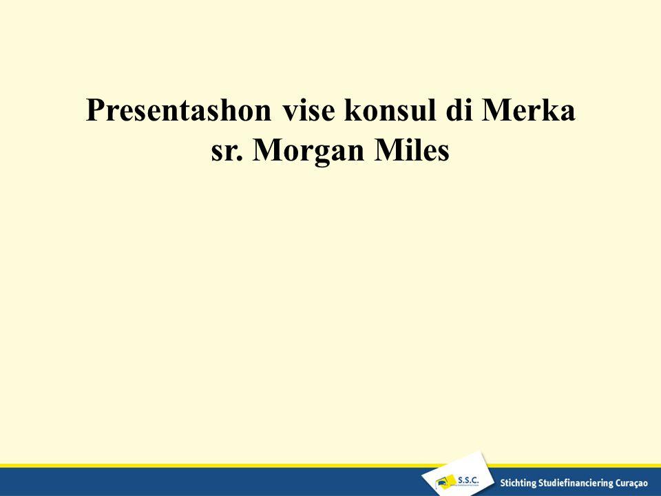 Presentashon vise konsul di Merka sr. Morgan Miles