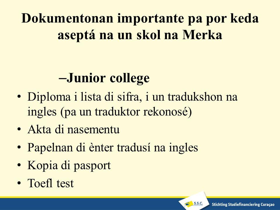 Dokumentonan importante pa por keda aseptá na un skol na Merka – Junior college Diploma i lista di sifra, i un tradukshon na ingles (pa un traduktor r