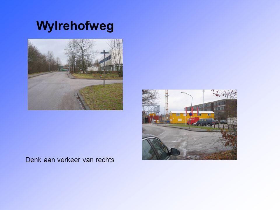 Wylrehofweg Denk aan verkeer van rechts