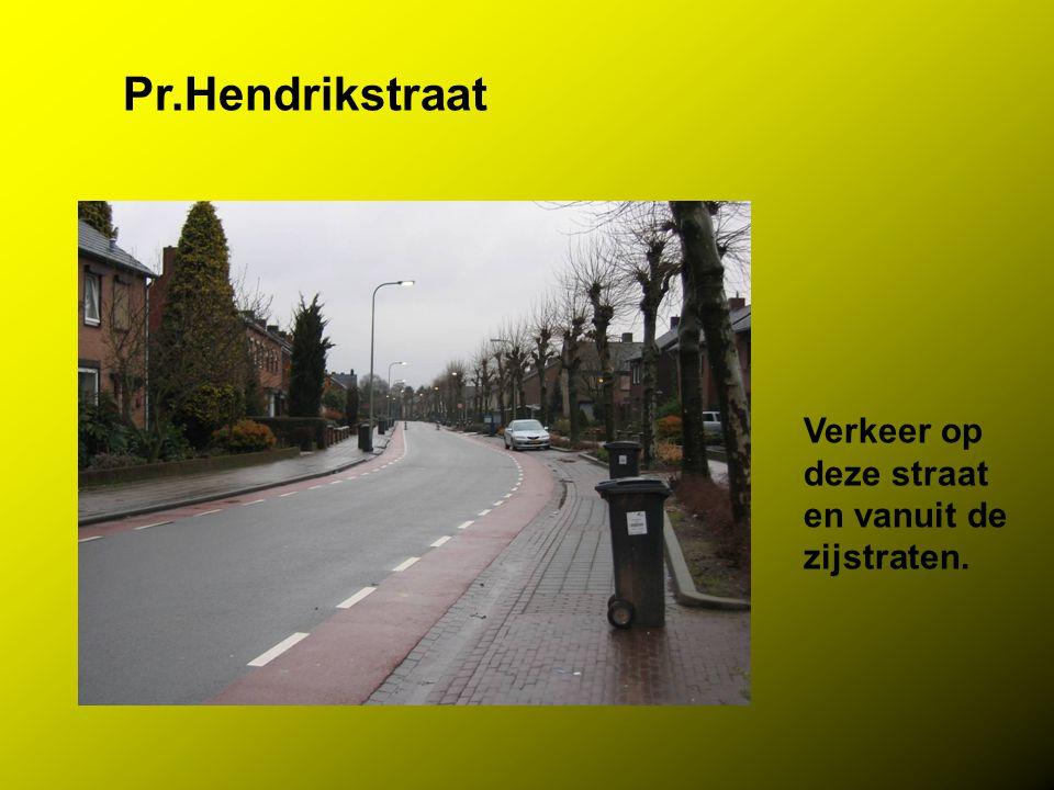 Pr.Hendrikstraat Verkeer op deze straat en vanuit de zijstraten.