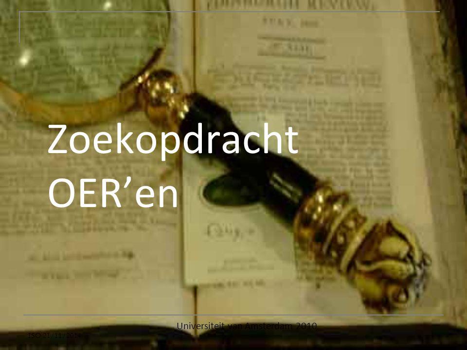 Zoekopdracht OER'en Universiteit van Amsterdam 2010 ISO 21/11/2014