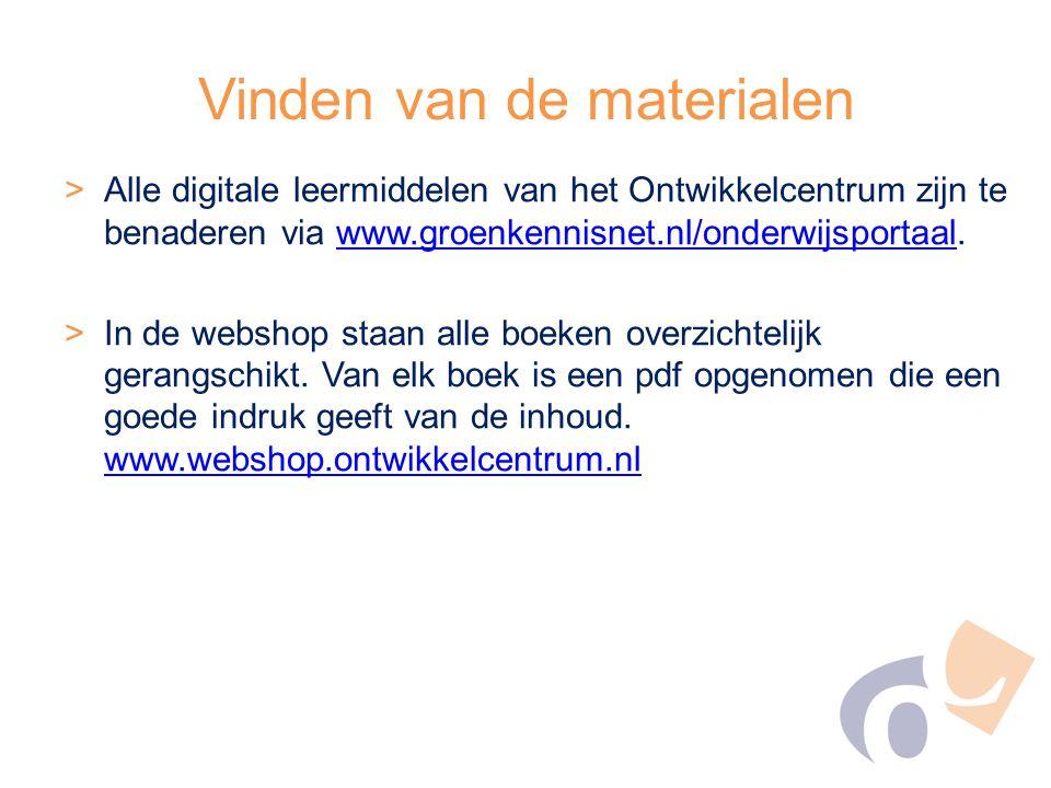 >Alle digitale leermiddelen van het Ontwikkelcentrum zijn te benaderen via www.groenkennisnet.nl/onderwijsportaal.www.groenkennisnet.nl/onderwijsportaal >In de webshop staan alle boeken overzichtelijk gerangschikt.