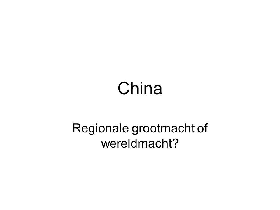 China Regionale grootmacht of wereldmacht?