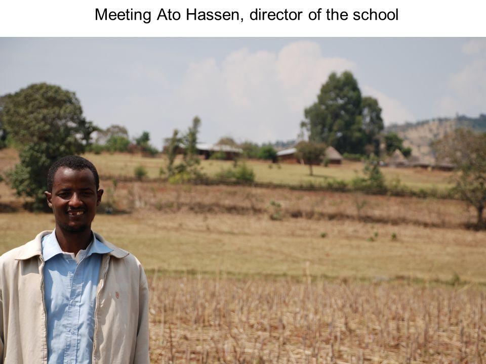 Meeting Ato Hassen, director of the school