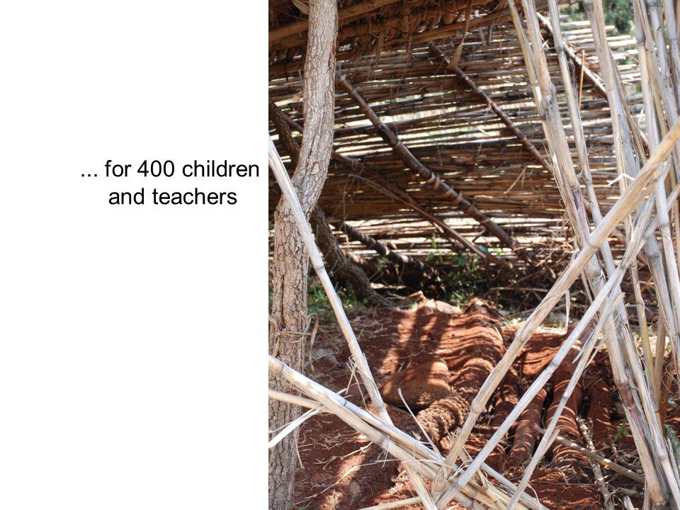 ... for 400 children and teachers