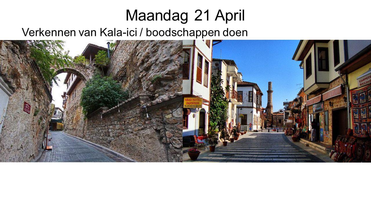 Maandag 21 April Verkennen van Kala-ici / boodschappen doen
