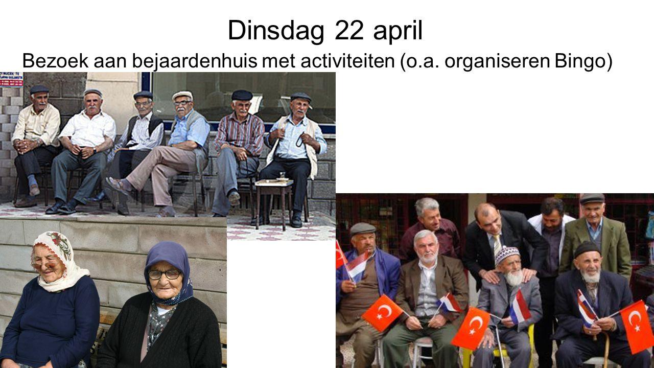 Dinsdag 22 april Bezoek aan bejaardenhuis met activiteiten (o.a. organiseren Bingo)