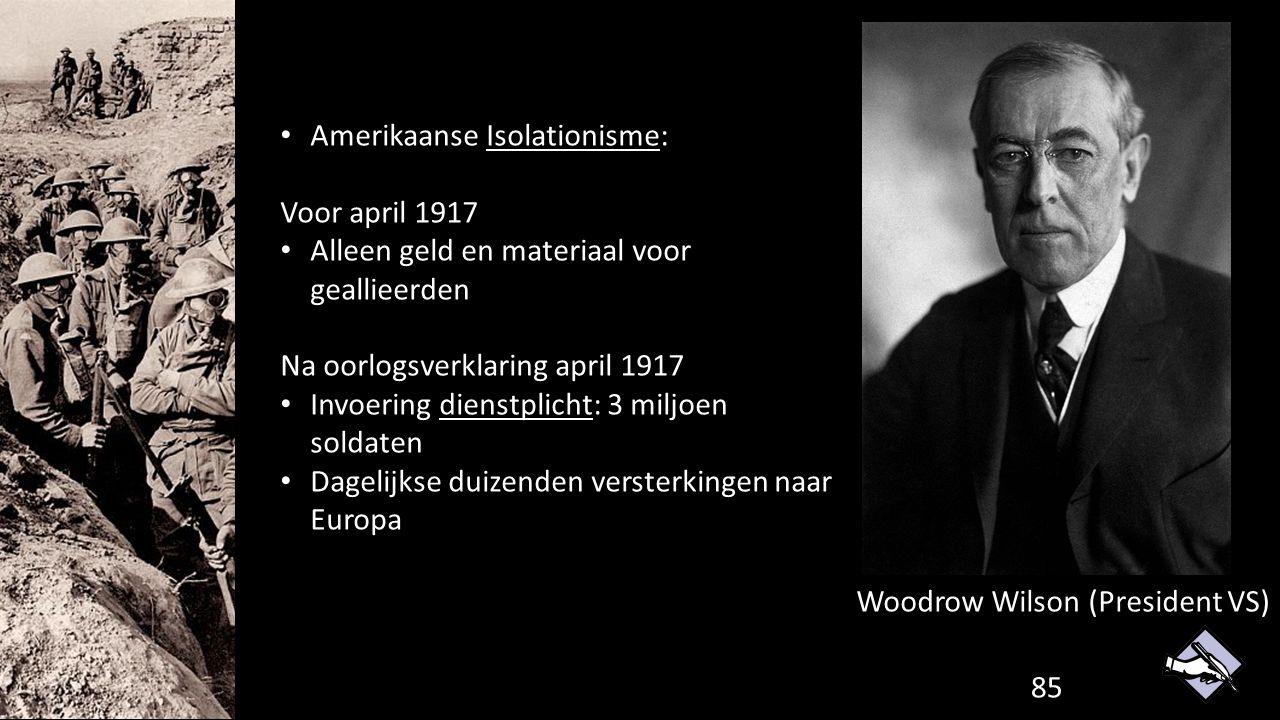 Amerikaanse Isolationisme: Voor april 1917 Alleen geld en materiaal voor geallieerden Na oorlogsverklaring april 1917 Invoering dienstplicht: 3 miljoe