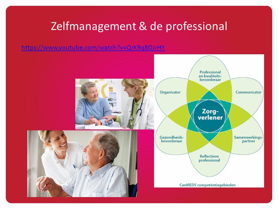 Zelfmanagement & de professional https://www.youtube.com/watch?v=QrK9q8OJrHY