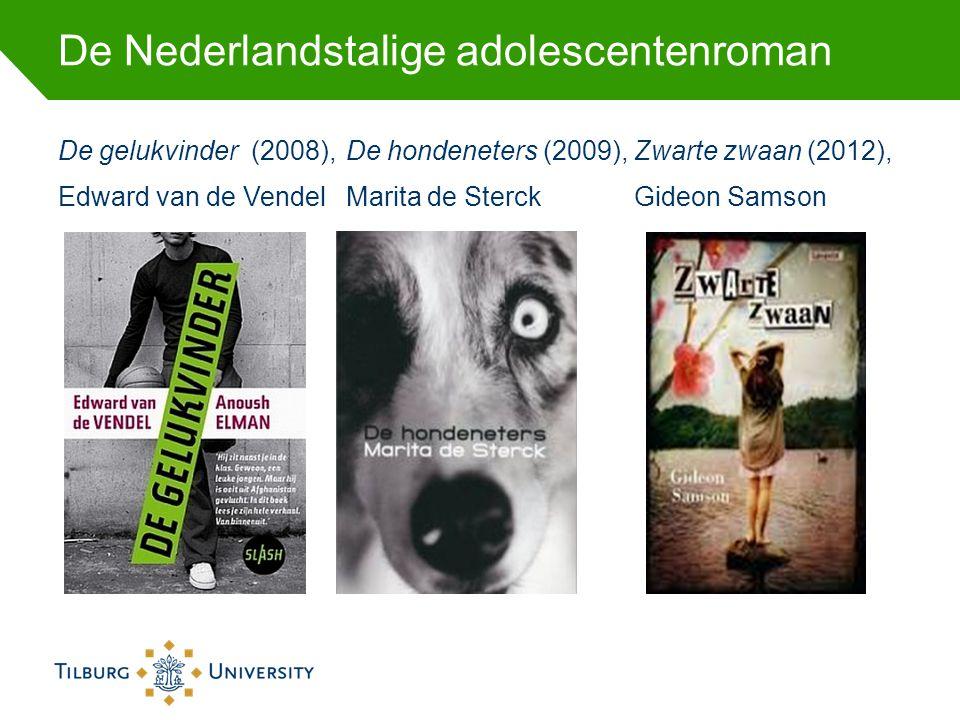 De Nederlandstalige adolescentenroman De gelukvinder (2008),De hondeneters (2009),Zwarte zwaan (2012), Edward van de VendelMarita de SterckGideon Sams