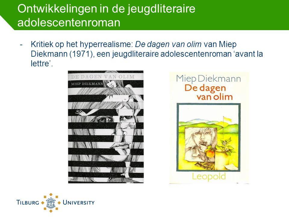 Ontwikkelingen in de jeugdliteraire adolescentenroman -Kritiek op het hyperrealisme: De dagen van olim van Miep Diekmann (1971), een jeugdliteraire ad