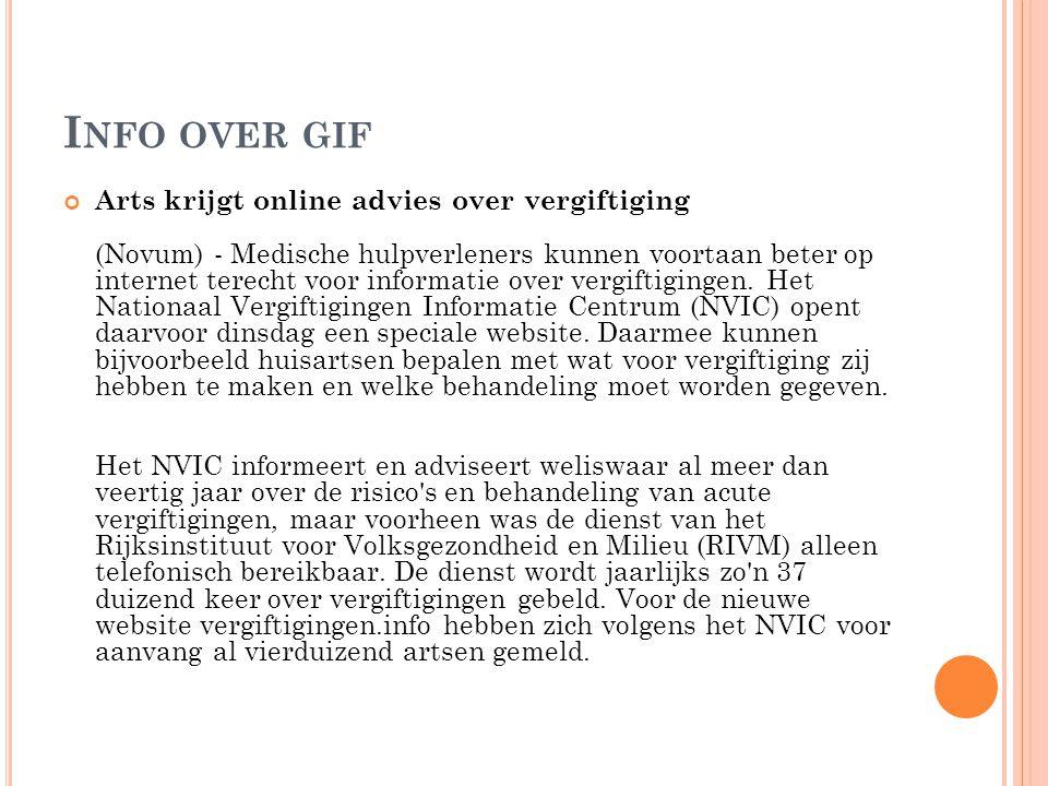 I NFO OVER GIF Arts krijgt online advies over vergiftiging (Novum) - Medische hulpverleners kunnen voortaan beter op internet terecht voor informatie