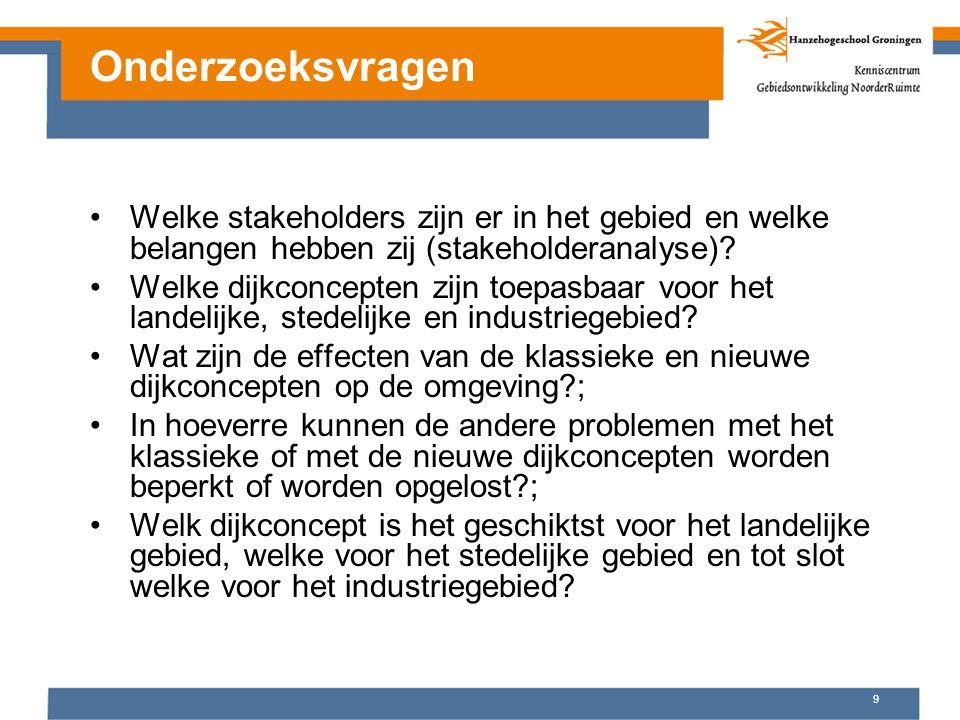 9 Onderzoeksvragen Welke stakeholders zijn er in het gebied en welke belangen hebben zij (stakeholderanalyse).