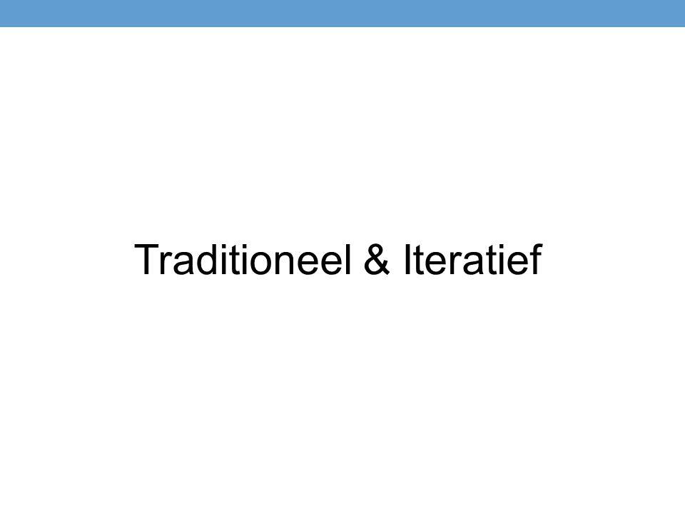 Traditioneel & Iteratief