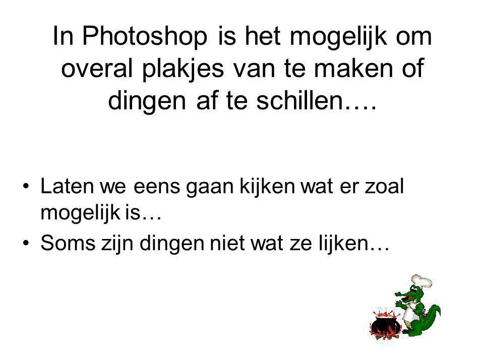 In Photoshop is het mogelijk om overal plakjes van te maken of dingen af te schillen….