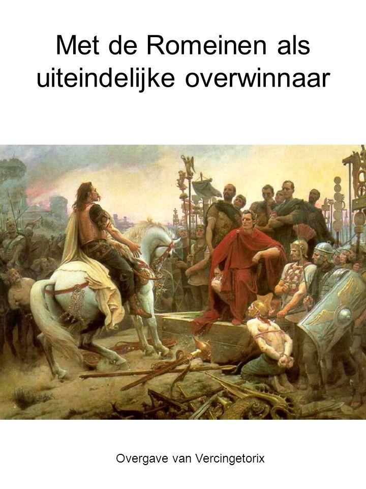 Met de Romeinen als uiteindelijke overwinnaar Overgave van Vercingetorix