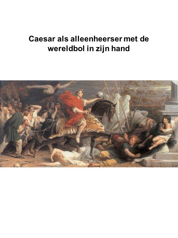 Caesar als alleenheerser met de wereldbol in zijn hand