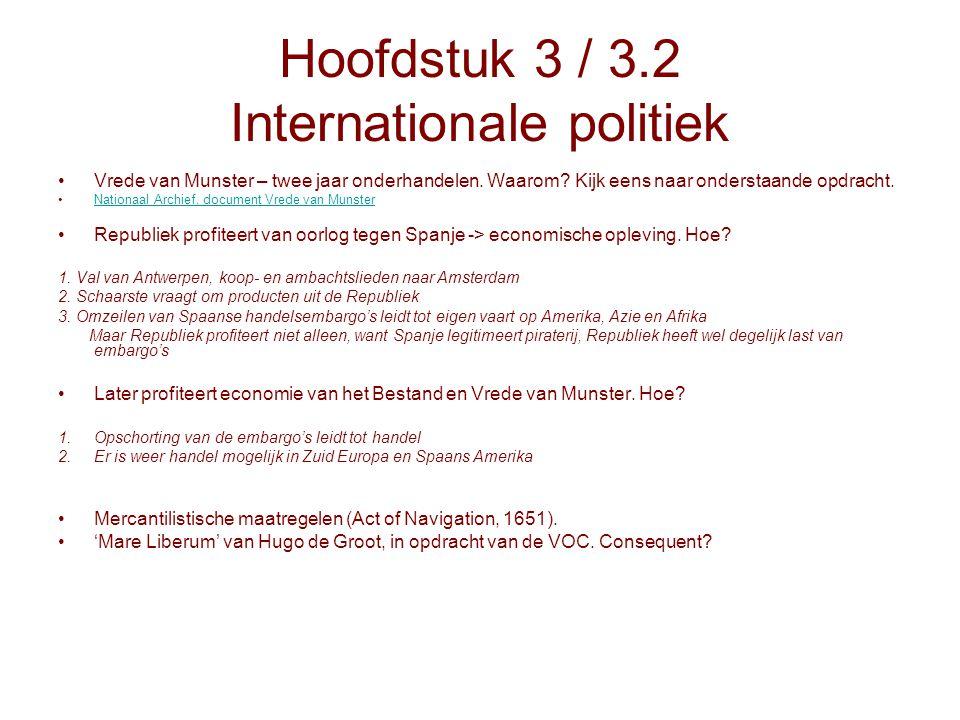 Hoofdstuk 3 / 3.2 Internationale politiek Vrede van Munster – twee jaar onderhandelen. Waarom? Kijk eens naar onderstaande opdracht. Nationaal Archief