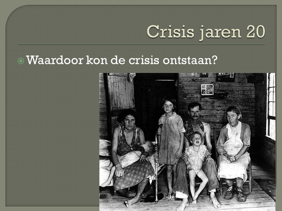  Waardoor kon de crisis ontstaan?
